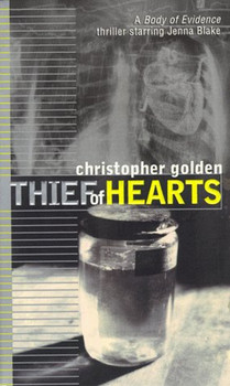 Thief of Hearts (Body of Evidence, Band 2) - Golden, Christopher