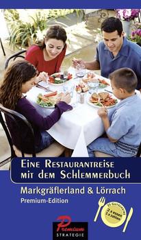 Restaurantreise mit dem Schlemmerbuch. Markgräflerland und Lörrach [Taschenbuch]