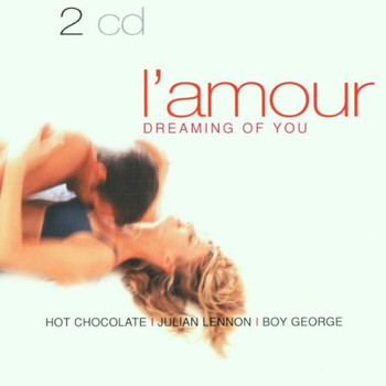 Hot Chocolate - L'Amour-Dreaming of You