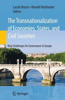 The Transnationalization of Economies, States, and Civil Societies. New Challenges for Governance in Europe [Gebundene Ausgabe]