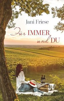 Für immer und du - Jani Friese  [Taschenbuch]