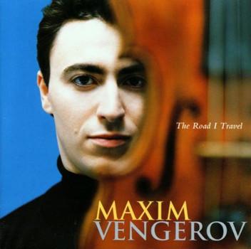 Maxim Vengerov - The Road I Travel