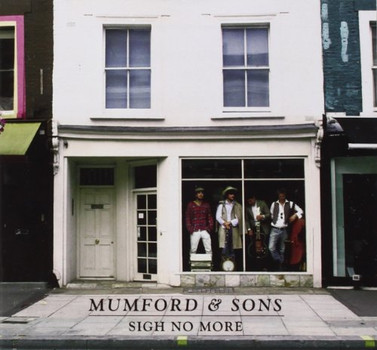 Mumford & Sons - Sigh No More (New Version)