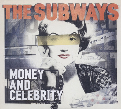 the Subways - Money & Celebrity (inkl. Bonus Track)
