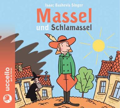 Massel und Schlamassel: Hörbuch mit Musik