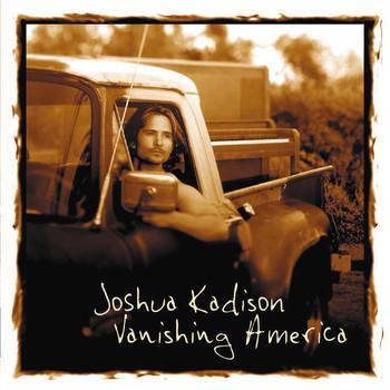 Joshua Kadison - Vanishing America [DIGIPACK]