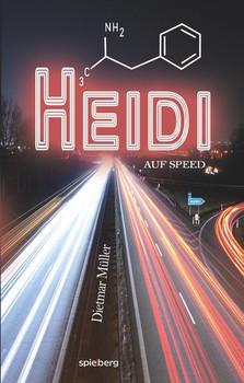 Heidi auf Speed - Dietmar Müller  [Taschenbuch]