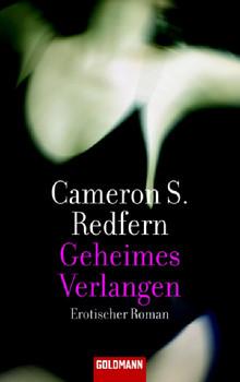 Geheimes Verlangen: Erotischer Roman - Cameron S. Redfern