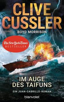 Im Auge des Taifuns. Ein Juan-Cabrillo-Roman - Boyd Morrison  [Taschenbuch]