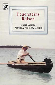 Feuersteins Reisen - Herbert Feuerstein