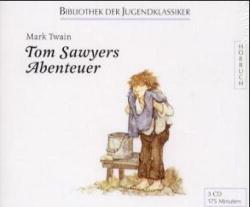 Tom Sawyers Abenteuer. 3 CDs