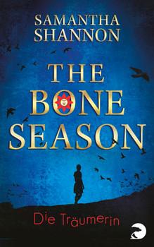 The Bone Season - Die Träumerin - Shannon, Samantha