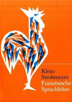 Etudes Francaises: Französische Sprachlehre - Hans W. Klein