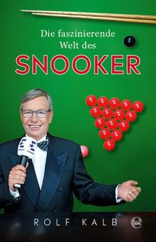 Die faszinierende Welt des Snooker - Rolf Kalb  [Taschenbuch]