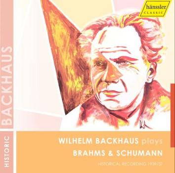 Wilhelm Backhaus - Backhaus Spielt Brahms & Schumann