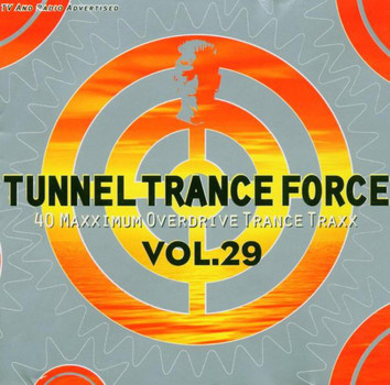 Various - Tunnel Trance Force Vol. 29