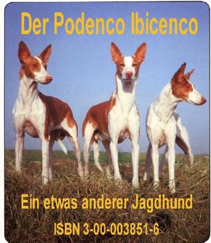 Mein Podenco Ibicenco. Ein etwas andere Jagdhund: Geschichten und Erinnerungen - Braun, Lilian