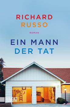 Taschenbücher / Ein Mann der Tat. Roman - Richard Russo  [Taschenbuch]