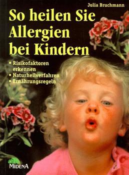 So heilen Sie Allergien bei Kindern - Julia Bruchmann