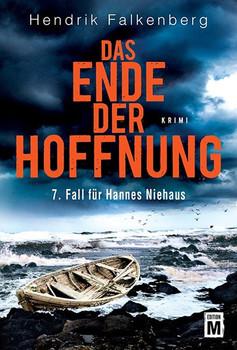 Das Ende der Hoffnung. Ostsee-Krimi - Hendrik Falkenberg  [Taschenbuch]