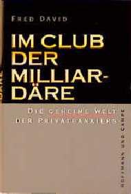 Im Club der Milliardäre - Fred David