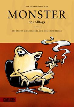 Die Geheimnisse der Monster des Alltags 02 - Christian Moser