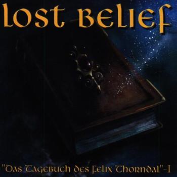 Lost Belief - Das Tagebuch des Felix Thornda