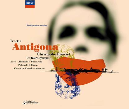 Maria Bayo - Traetta - Antigona / Bayo · Allemano · Panzarella · Polverelli · Ragon · Accentus · Les Talens Lyriques · Rousset