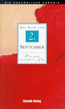 Die Persönliche Chronik, in 366 Bdn., 2. September