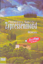Zypressenmond. - Francesca Santini