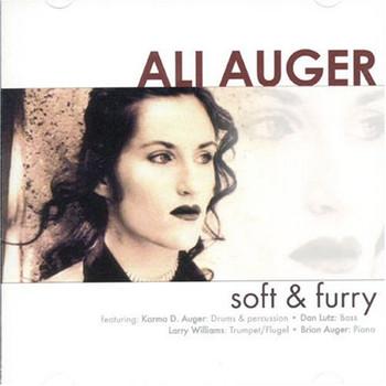 Ali Auger - Soft & Furry