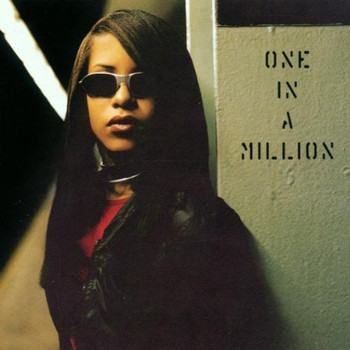 Aaliyah - One in a Million (Re-Release)