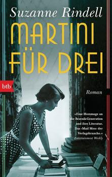 Martini für drei. Roman - Suzanne Rindell  [Taschenbuch]