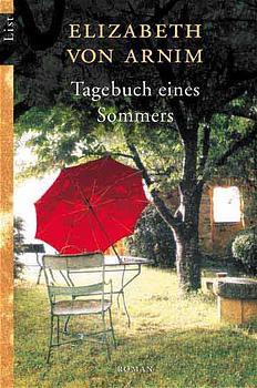 Tagebuch eines Sommers. - Elizabeth von Arnim