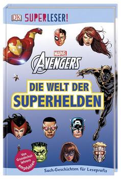 SUPERLESER! MARVEL Avengers Die Welt der Superhelden. Sach-Geschichten für Leseprofis [Gebundene Ausgabe]