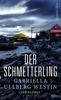 Der Schmetterling - Gabriella Ullberg-Westin  [Taschenbuch]
