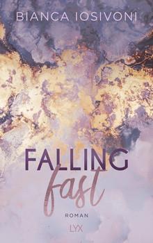 Falling Fast - Bianca Iosivoni  [Taschenbuch]