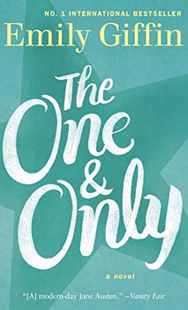 The One & Only: A Novel - Giffin, Emily