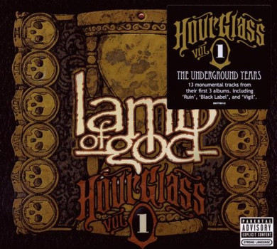 Lamb of God - Hourglass-Vol.1-the Underground Years