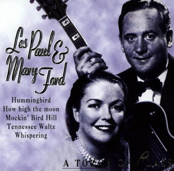 les & Ford,Mary Paul - A Touch of Class