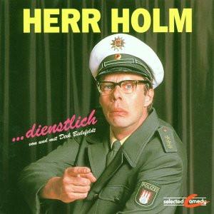 Dirk Bielefeldt - Herr Holm...Dienstlich