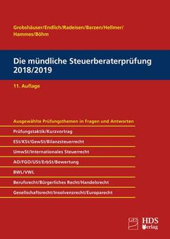 Die mündliche Steuerberaterprüfung 2018/2019 - Jörg W. Hellmer  [Taschenbuch]
