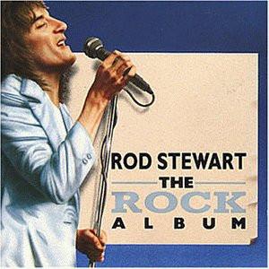 Rod Stewart - The Rock Album