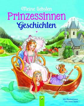 Meine liebsten Prinzessinnengeschichten - Karla S. Sommer  [Gebundene Ausgabe]