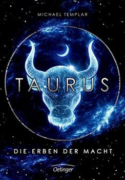 Die Sternen-Saga. Taurus. Die Erben der Macht - Michael Templar  [Gebundene Ausgabe]