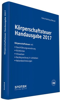 Körperschaftsteuer Handausgabe 2017 - Volker Karthaus  [Gebundene Ausgabe]