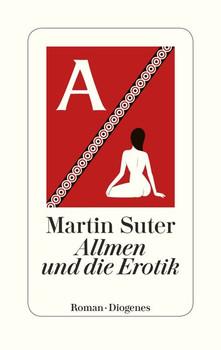 Allmen und die Erotik - Martin Suter  [Gebundene Ausgabe]