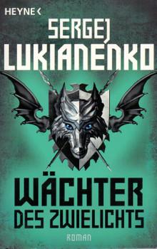 Wächter des Zwielichts - Sergej Lukianenko [Taschenbuch]
