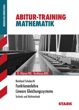 Training Mathematik FOS / BOS / Fachschule / Fachakademie: Training FOS/BOS/Fachschule/Fachakademie Bayern  Mathematik 1 Technik u. Nichttechnik: Technik und Nichttechnik - Reinhard Schuberth