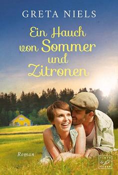 Ein Hauch von Sommer und Zitronen - Greta Niels  [Taschenbuch]